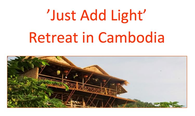 Just Add Light Retreat Camboia