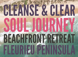 BEACHFRONT RETREAT in May Cleanse & Clear - Soul Journey
